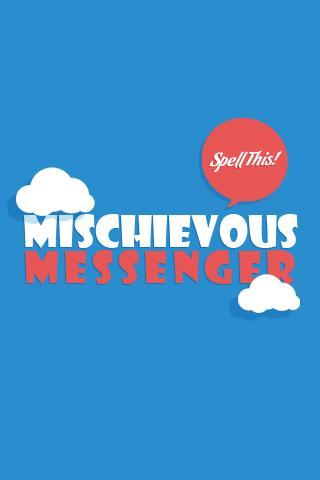 Mischievous Messenger- screenshot