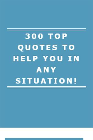 TOP QUOTES TO HELP YOU