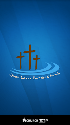 Quail Lakes Baptist Church