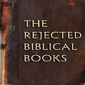 THE REJECTED BIBLICAL BOOKS.
