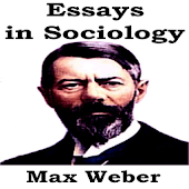 Max Weber: Essays in Sociology