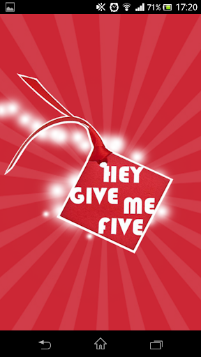 Hey Give Me Five
