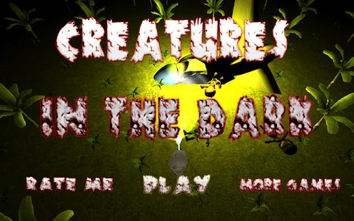 Creatures in the dark