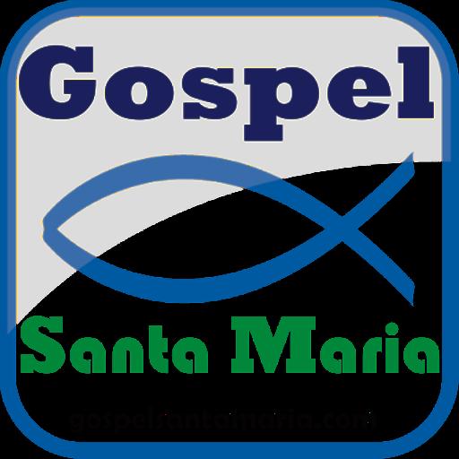 Gospel Santa Maria