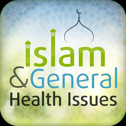 Islam & General Health Issues