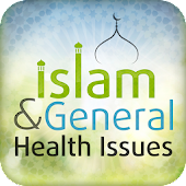Islam & General Health Issues