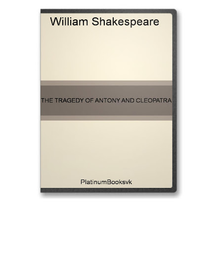 william shakespeare tragedy antony cleopatra The tragedy of antony and cleopatra by william shakespeare publisher: yale university press 1921 number of pages: 174 description: the.