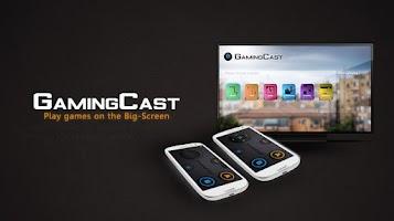 Screenshot of GamingCast (for Chromecast)