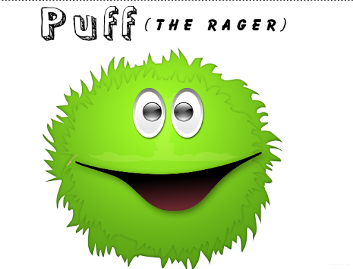 Puff the rager