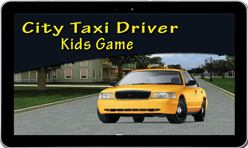 City Taxi Driver Kids Game