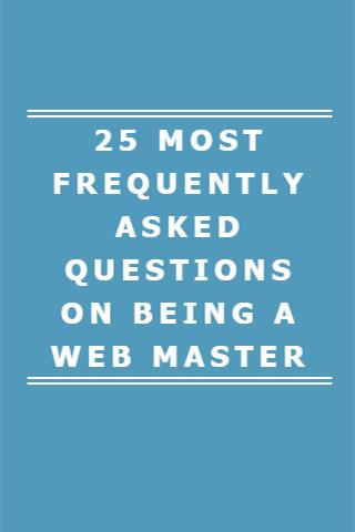 QUESTIONS ON BEING A WEBMASTER