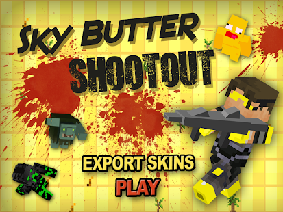 Sky Butter Shootout