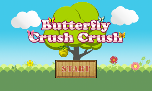 Butterfly Crush Crush