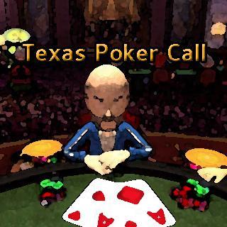 Texas Poker Call
