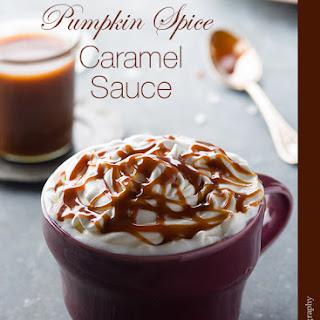Pumpkin Spice Caramel Sauce