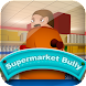 Supermarket Bully