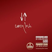 Crazy Love (Francis Chan)