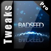 Badseed Tweaks Pro