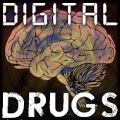 Digital Drugs & Binaural Beats