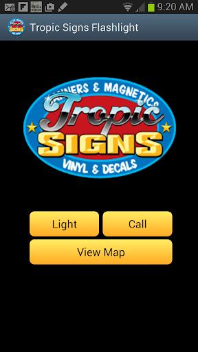 Tropic Signs Flashlight