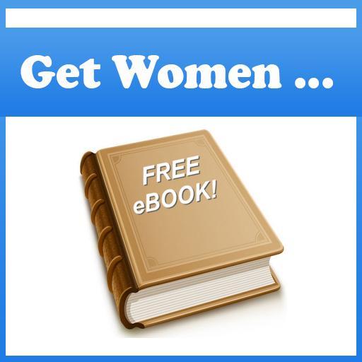 How to Get Women
