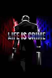 Life is Crime 人生罪惡