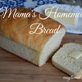 Mama's Homemade Bread.