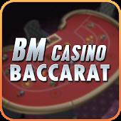BM Casino Baccarat(百家乐,百家樂)