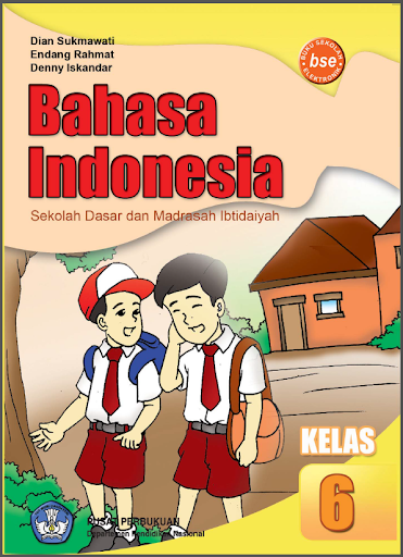 Bahasa Indonesia 6 SD