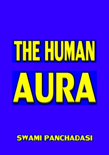【免費書籍App】THE HUMAN AURA- S. PANCHADASI.-APP點子