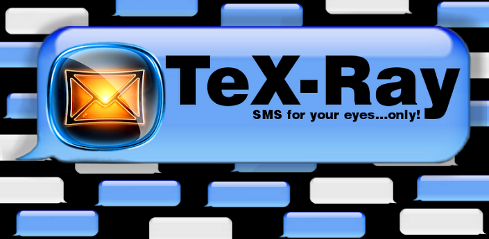 TeX-Ray SMS - Private Messages apk