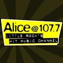 Alice @ 107.7