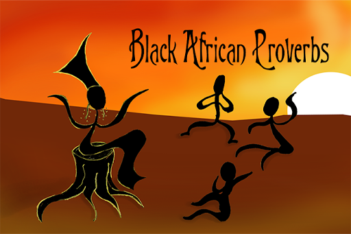Black African Proverbs