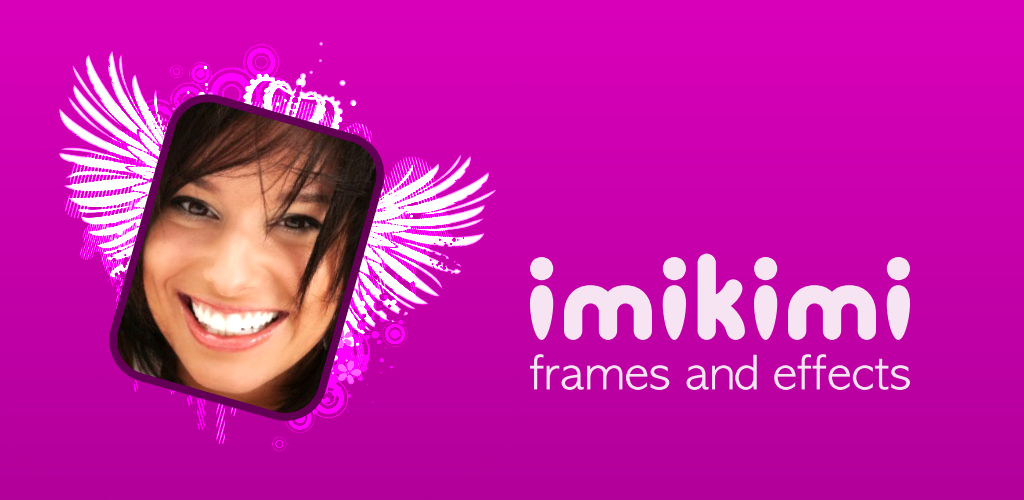Download Imikimi Rahmen Und Effekte Apk Latest Version App For ...