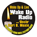 Wake Up Radio w/ Carl B. Moxie