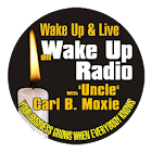 Wake Up Radio w/ Carl B. Moxie icon