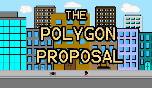 The Polygon Proposal