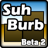 Suh Burb: Beta Tech Demo #2