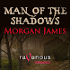 MAN OF THE SHADOWS-TIME TRAVEL
