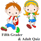 Fifth Grader & Adult Quiz