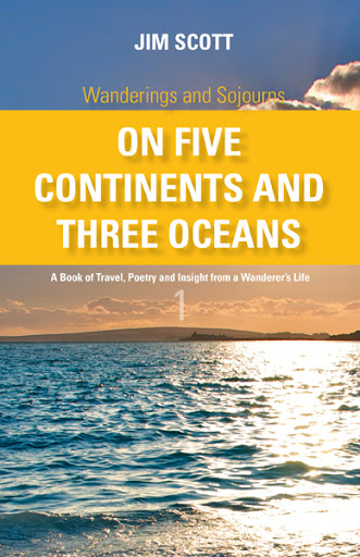 Wanderings and Sojourns - On Five Continents and Three Oceans - Book 1 cover