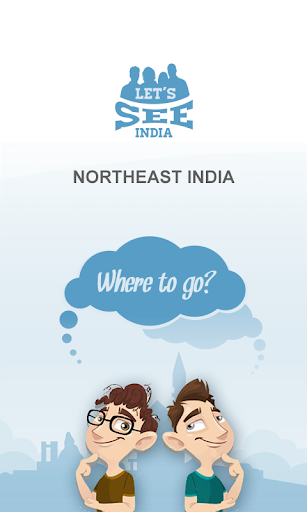 Let's See North East India