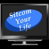 SitCom Your Life
