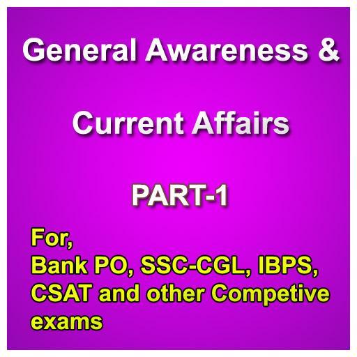 GA & Current Affairs-Part-1