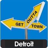 Detroit - Get Outta Town
