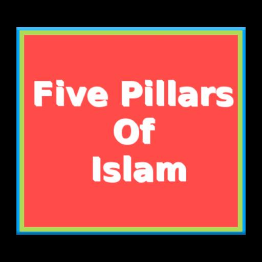 The Five Pilars of Islam