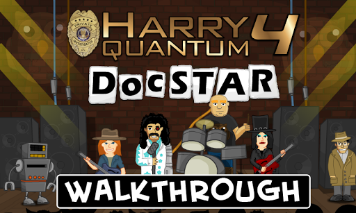 Harry Quantum 4 : Walkthrough