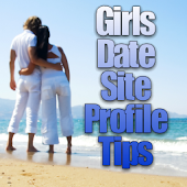 Girls Date Site Profile Tips