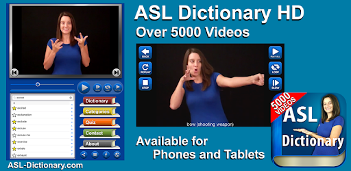 ASL Dictionary HD Over 5000 words translated to ASL video. With Quiz & Play All.