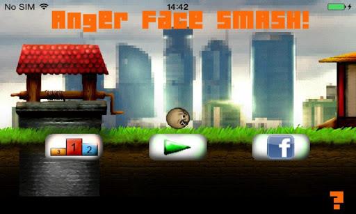 Anger Face Smash